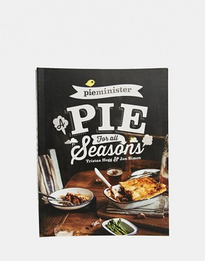 Pieminister: Pie For All Seasons Cookbook