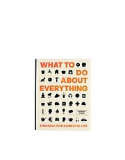 What To Do About Everything Book