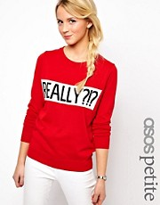 ASOS PETITE Exclusive Really ?!? Jumper