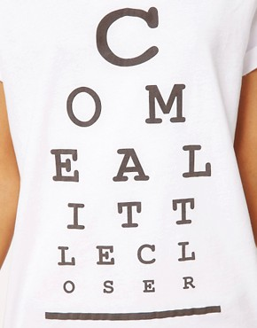 Image 3 ofASOS T-Shirt with &#39;Come a Little Closer&#39; Print