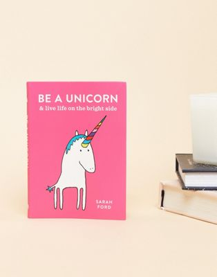 Be a Unicorn - Libro